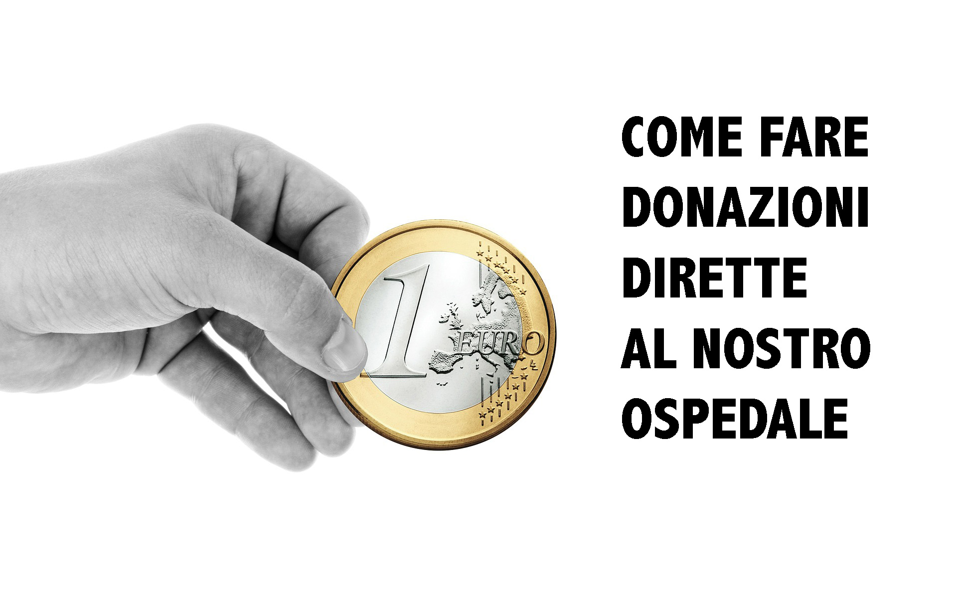 CORONAVIRUS, COME FARE DONAZIONI DIRETTE AL NOSTRO OSPEDALE