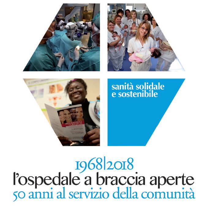Il 19 e 20 OTTOBRE LA FESTA PER I 50 ANNI DELL'OSPEDALE