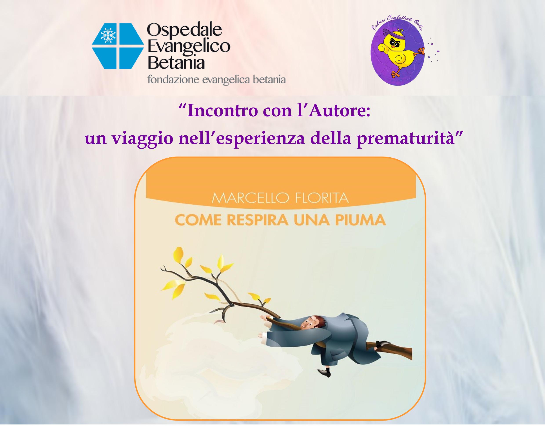 L'ESPERIENZA DELLA PREMATURITÀ, INCONTRO CON MARCELLO FLORITA